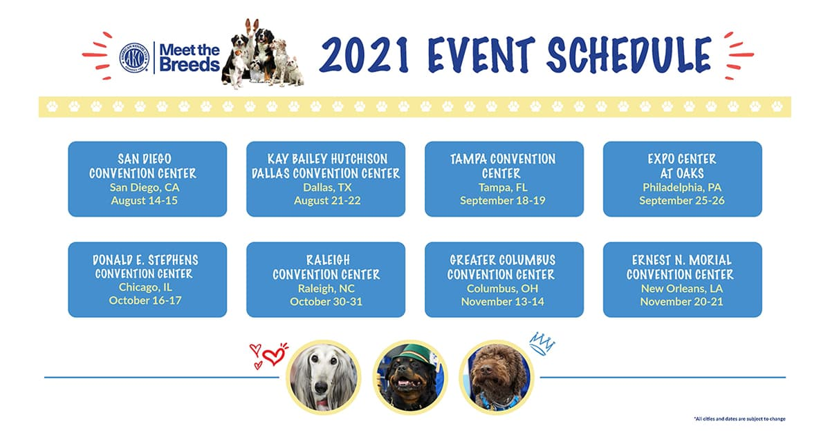 2021 AKC Meet the Breed Tour Schedule