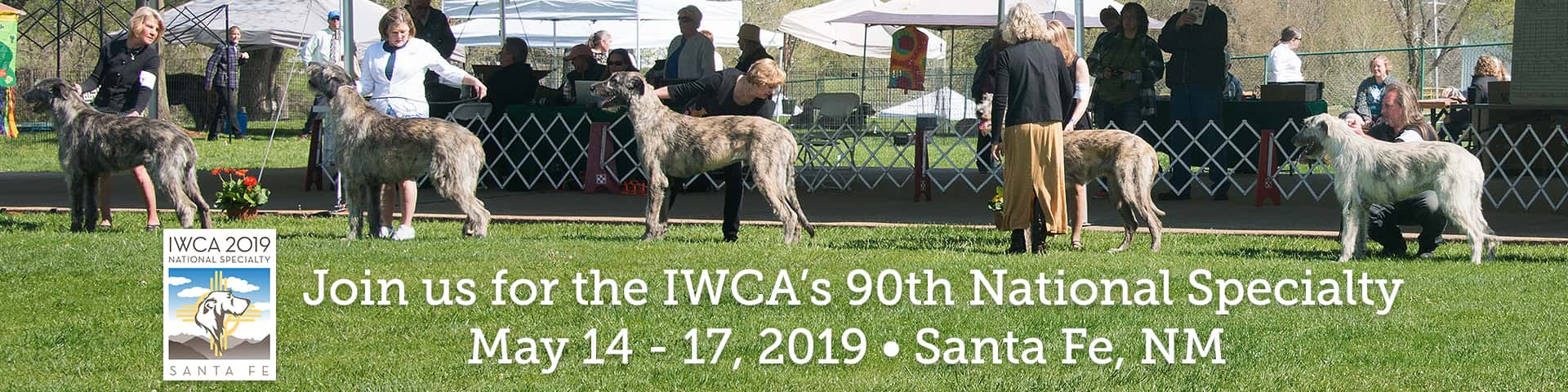 Join us for the IWCA's 90th National Specialty - May 14-17, 2019 - Santa Fe, NM